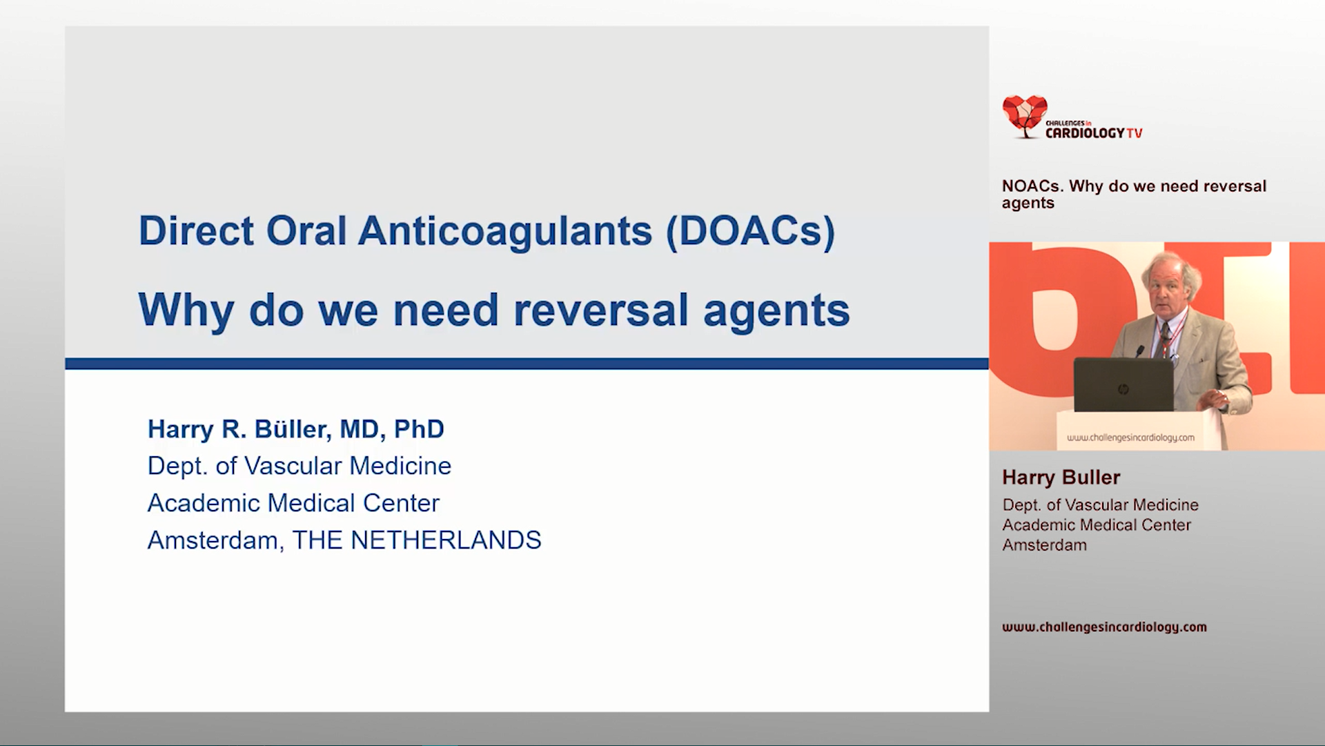 NOACs. Why do we need reversal agents - Harry Buller